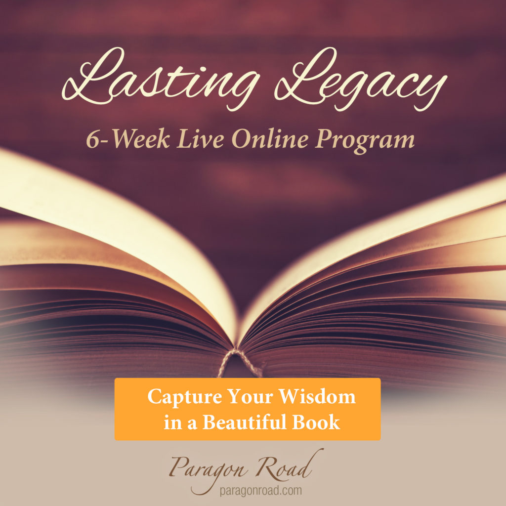 Lasting Legacy: 6-Week Live Online Program