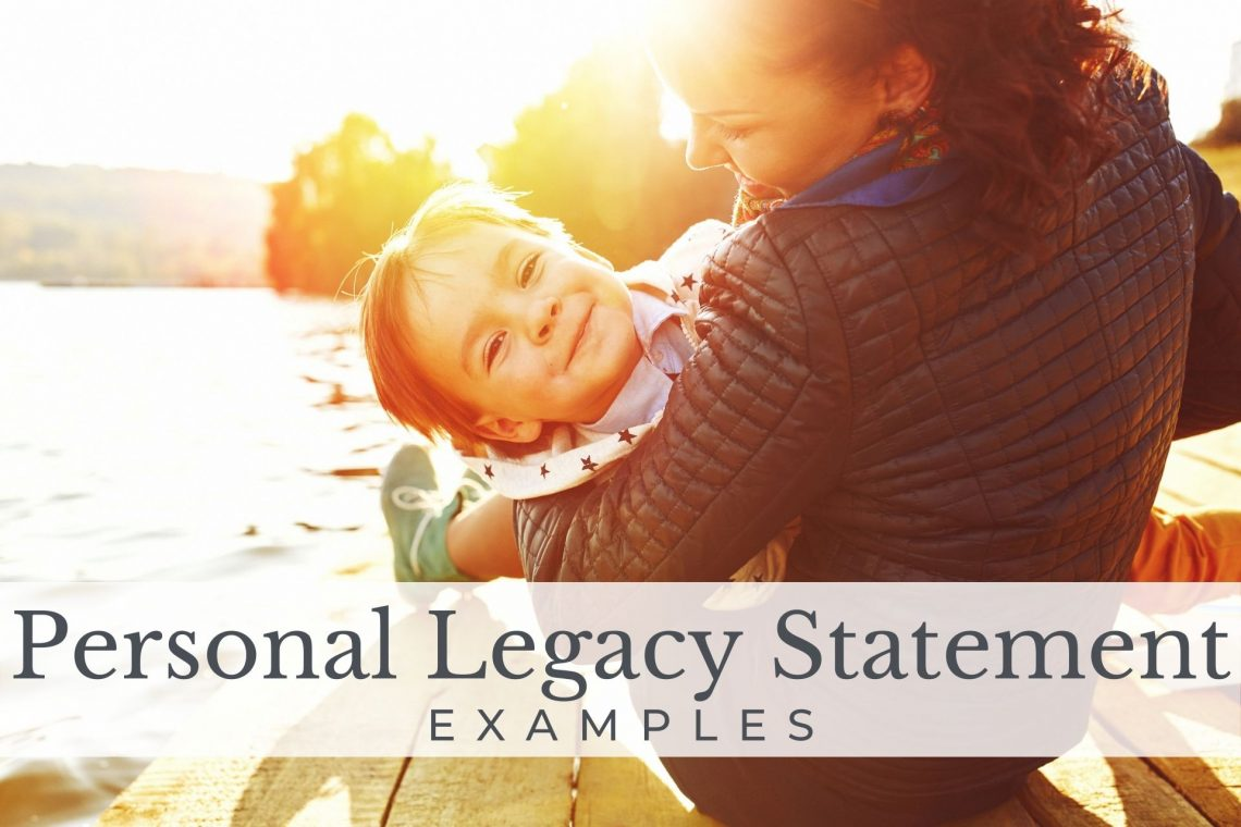 personal legacy statement examples