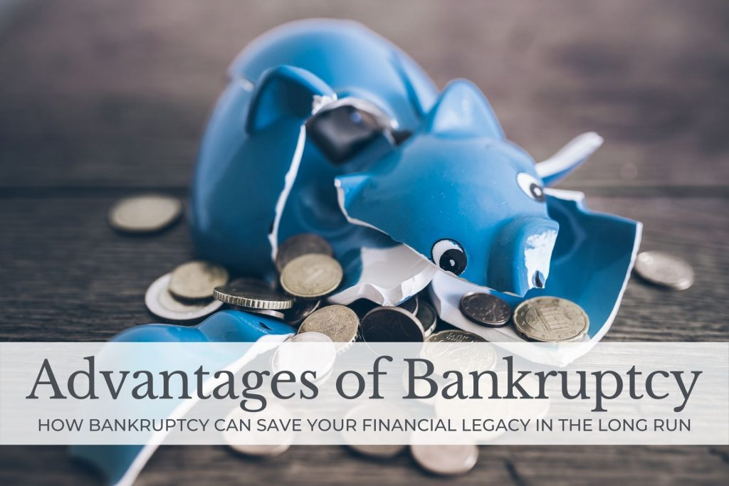 what are the advantages of filing for bankruptcy